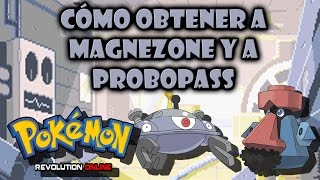 Pokémon Revolution Online: Cómo evolucionar a Magneton y a Nosepass