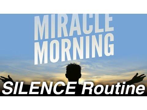 Miracle Morning Routine: Silence (Meditation)