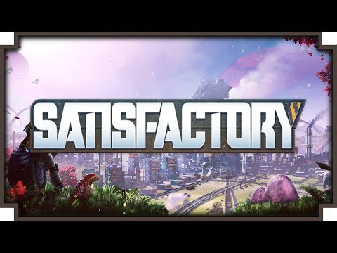 Satisfactory – (3D Factorio + Subnautica) – GamePlay Video