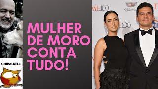 MULHER DE MORO CONTA TUDO