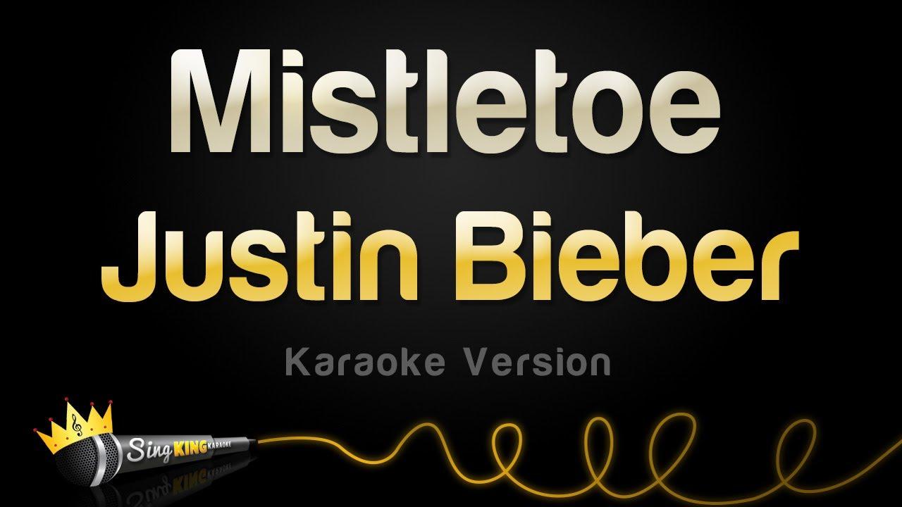 Justin Bieber - Mistletoe (Karaoke Version)
