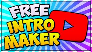 Know more about How to create a free youtube intro | Easy Video tutorial to learn How to create a free youtube intro