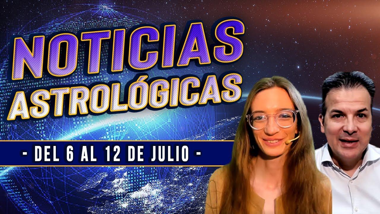 Noticias Astrológicas del 6 al 12 de Julio - Revolución Solar Argentina