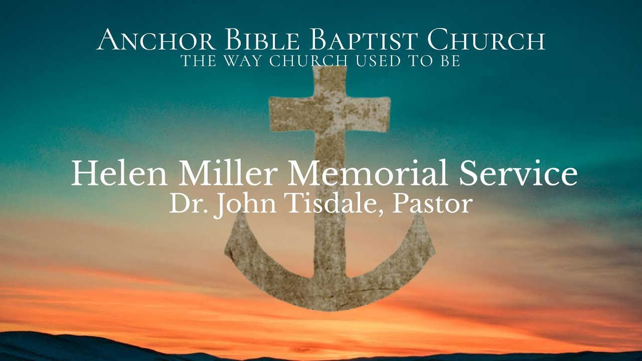 Helen Miller Memorial Service
