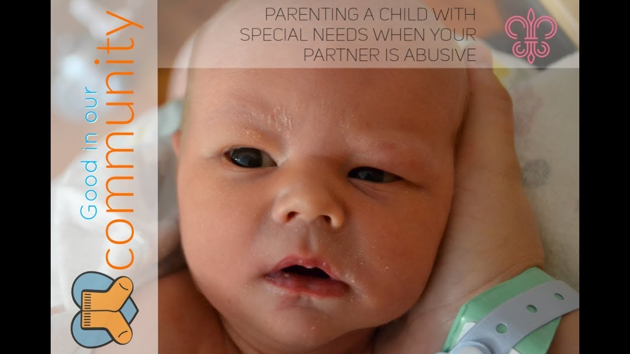 Resource: Special needs parenting when your partner is abusive