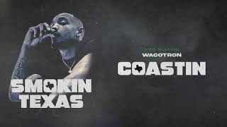 Wacotron - Coastin (Official Audio)