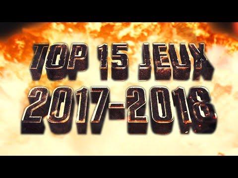 TOP 15 DES PROCHAINS JEUX DE 2017-2018