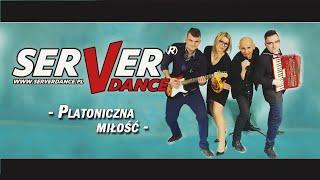 Serverdance - Platoniczna miłość