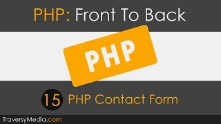 PHP Front To Back [Part 15] - PHP Contact Form