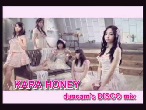 KARA Honey remix (duncam's DISCO mix)