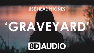 Halsey - Graveyard (8D AUDIO) 🎧
