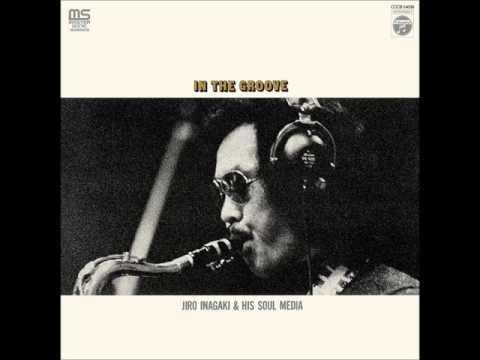 Jiro Inagaki & His Soul Media – In The Groove (1973) Album