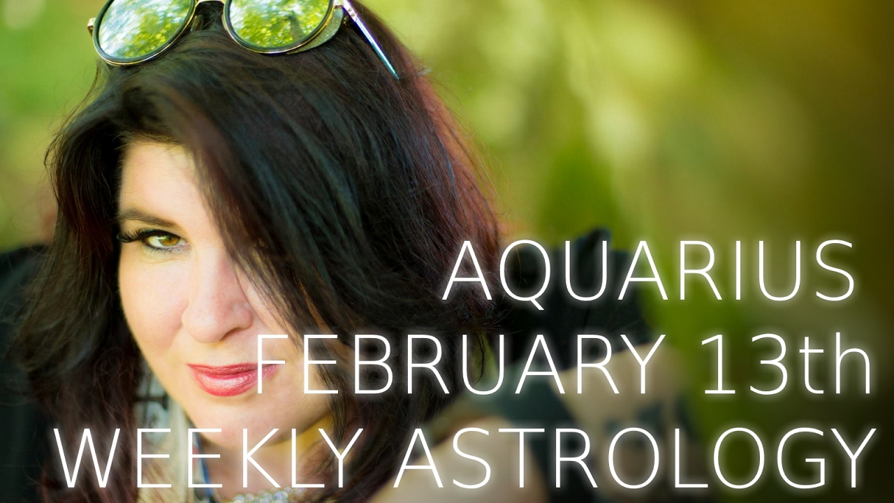 aquarius weekly horoscope 13 december 2019 michele knight