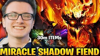 MIRACLE Shadow Fiend 30 Minutes Item TRUE GG Dota 2 7.17