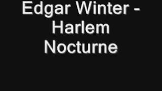 Edgar Winter - Harlem Nocturne