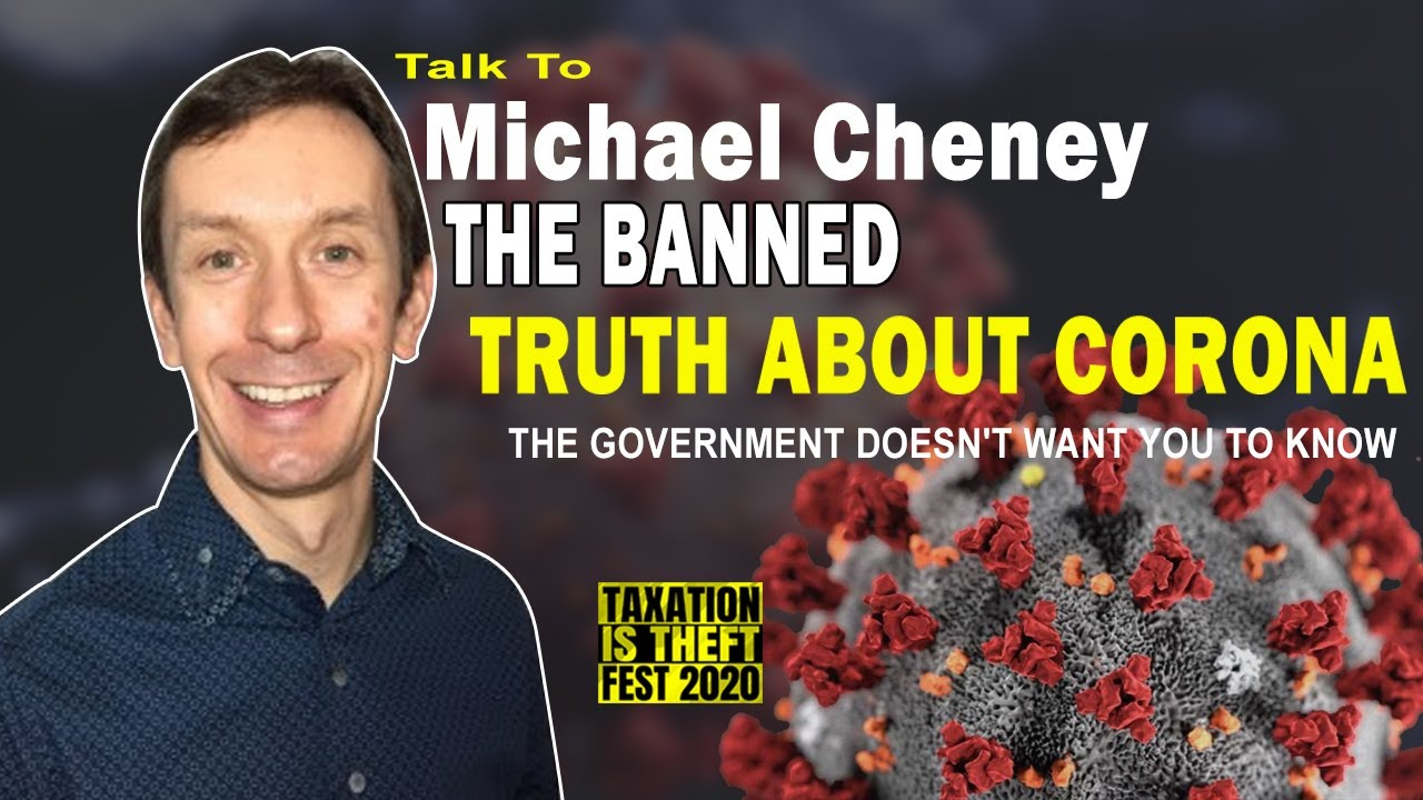 The Banned Truth About Corona The Government Doesn't Want You To Know - Michael Cheney