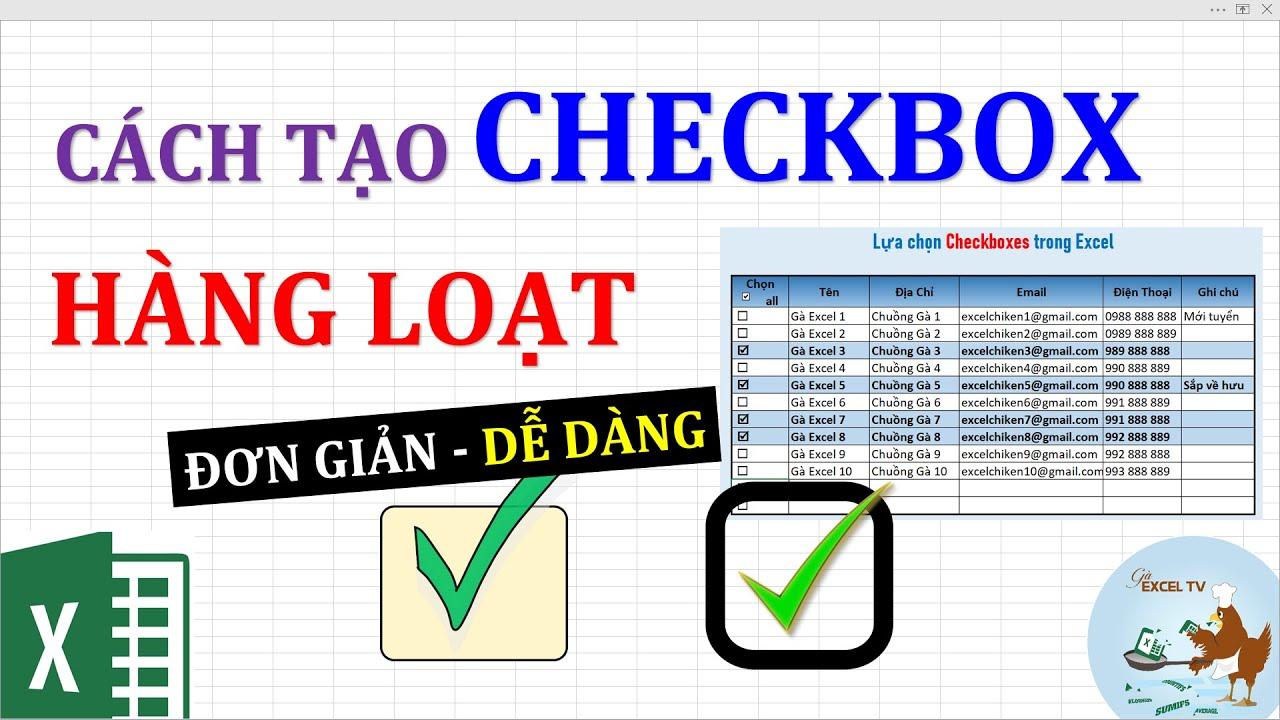 Cách tạo checkbox hàng loạt trong Excel (Rất dễ)
