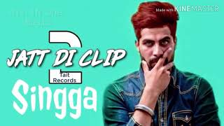 Singga||Jatt Di Clip 2||All iN One Music||Latest
