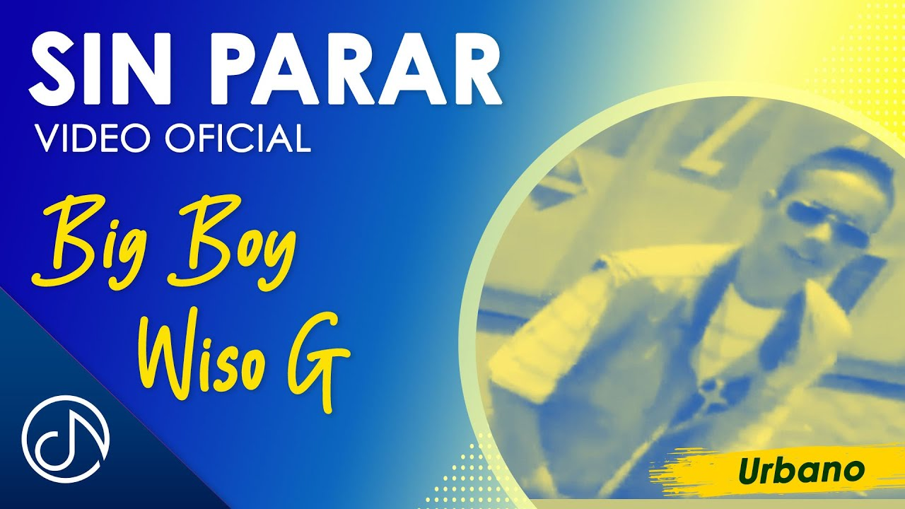 Sin Parar 🏎 - Big Boy / Wiso G [Video Oficial]