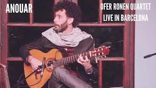 Ofer Ronen quartet | Anouar - live in Barcelona