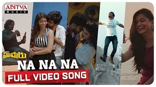 Na Na Na Full Song || Hushaaru Songs || Sree Harsha Konuganti || Radhan