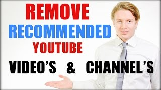 How to remove recommended videos and channels from Youtube - 2016 TUTORIAL