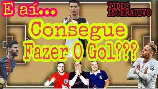 VIDEO INTERATIVO -  Consegue Fazer O Gol?