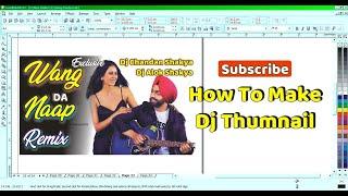 How To Make Dj Thumbnail In CorelDraw X3 __ Tutorials __ Shakya Printers