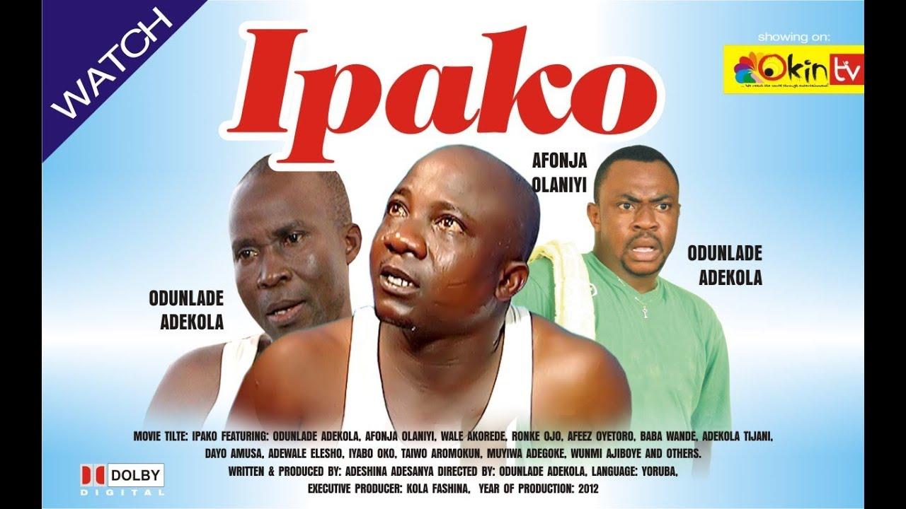 Download IPAKO Yoruba Nollywood Comedy Starring Odunlade Adekola