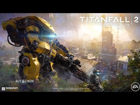 Titanfall 2 - Colony Reborn Gameplay Trailer