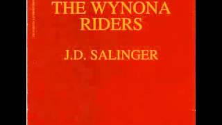 The Wynona Riders - J.D. Salinger (full album)