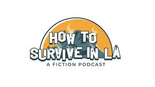 Season 1 Trailer : How to Survive in LA, a crime fiction podcast
