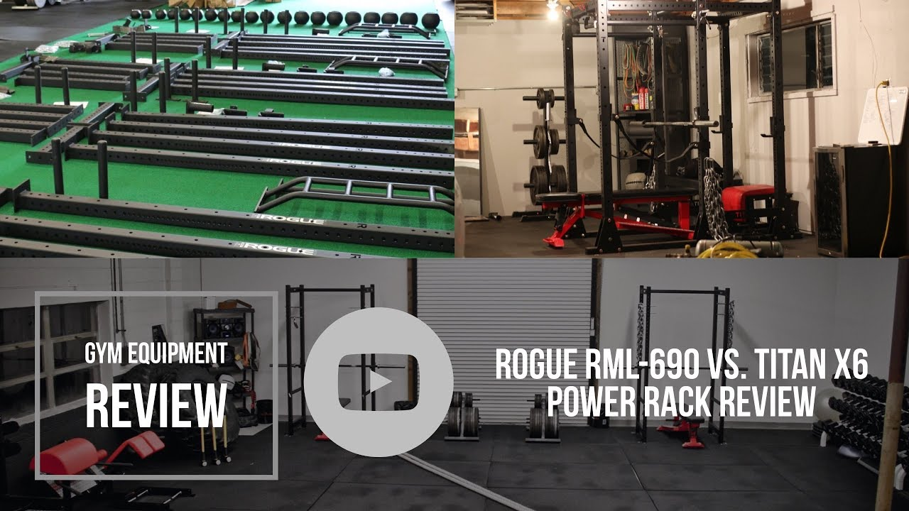 Garage Gym Reviews Titan Gym Equipment Review For Garagegymreviews Rogue Rml 690 Vs Titan Fitness X6 Power Rack Ep 1