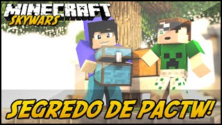 Minecraft: O SEGREDO DE PACTW! (SKYWARS)