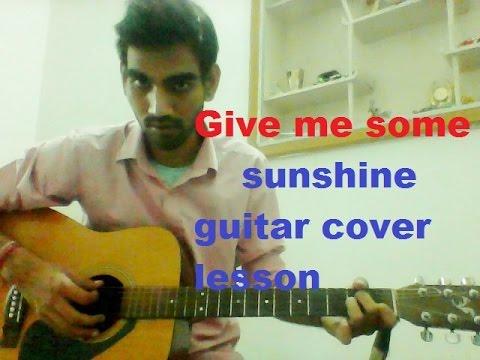 Give Me Some Sunshine Guitar Chords Pdf