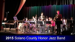 "2015 Solano County High School Honor Jazz Band playing ""Bluezies"""