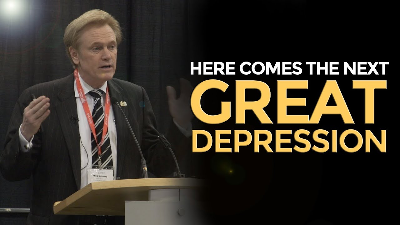 here comes the next great depression mike maloney youtubehere comes the next great depression mike maloney