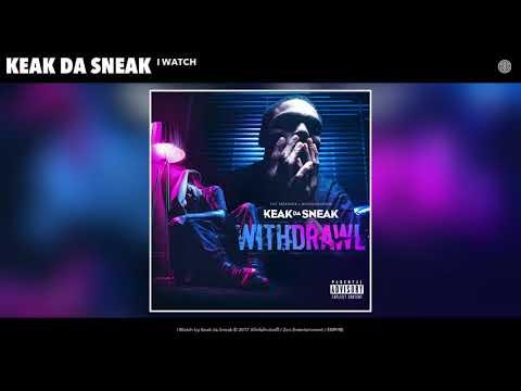 Keak Da Sneak -  I Watch (Audio)