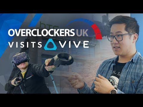 Overclockers UK Visits HTC VIVE UK!