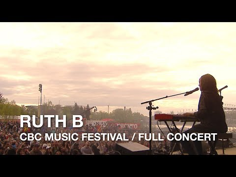Ruth B | CBC Music Festival | Full Concert