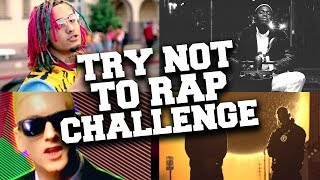 Try Not to Rap Challenge !!! If You Rap You Lose !!! #2