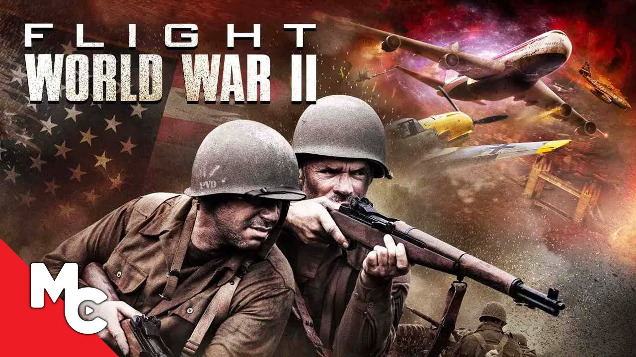 Flight World War II | Full Adventure Sci-Fi Movie
