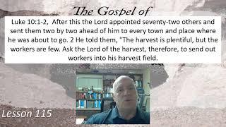 Luke 10:1-2  Lesson 115 June 11, 2021
