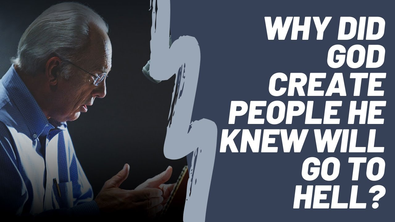 """Download John MacArthur on """"Why did God create people he knew will go to hell?"""""""