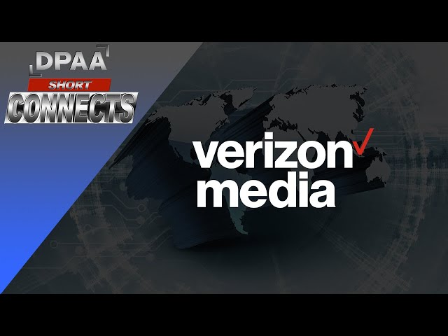 DPAA: Short Connects - Iván Markman, Chief Business Officer, Verizon Media