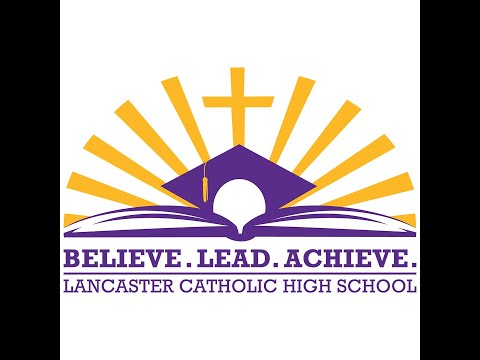 Welcome to Lancaster Catholic High School 2020