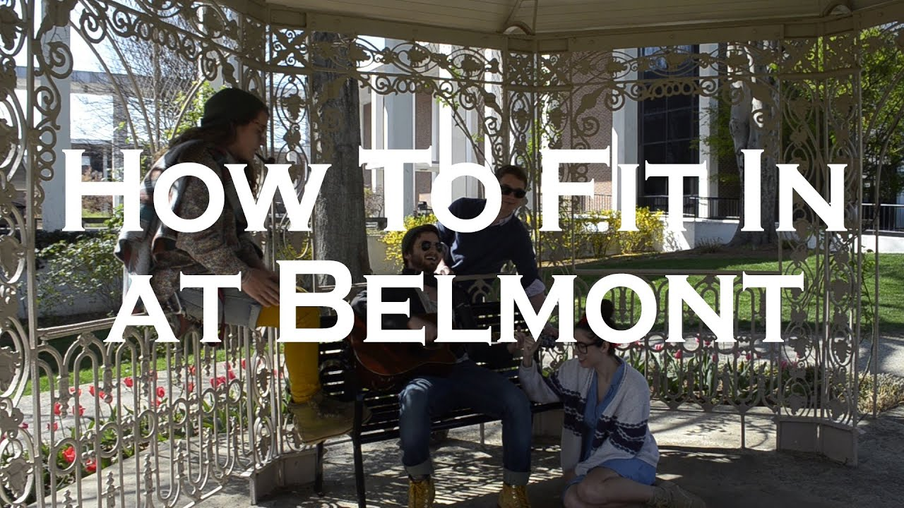How To Fit In At Belmont University   YouTube