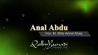 Anal Abdu - Voc. M. Rifqi Arinal Khaq - Qolby Yunadi Group, Kedungpeluk Candi Sidoarjo