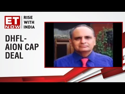 Sanjiv Bhasin of IIFL Securities shares his views on DHFL-AION Capital deal