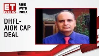 Sanjiv Bhasin of IIFL Securities shares his views on DHFL-AION Capital deal